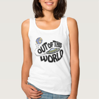 "Fun ""Out of This World"" Tank Top"
