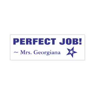 "Fun ""PERFECT JOB!"" Commendation Rubber Stamp"