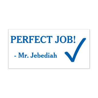 "Fun ""PERFECT JOB!"" + Educator's Name Rubber Stamp"