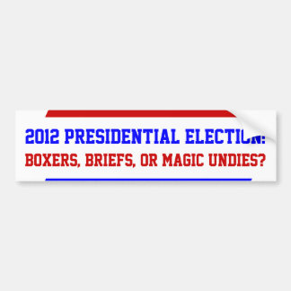 Fun Question 2012 Presidential  Bumper Stickers
