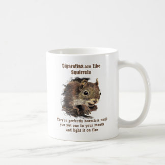 Fun Quit Anti-Smoking Motivational Quote Squirrel Coffee Mug