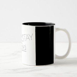 "Fun Quote Coffee Cup! ""Nama'stay In Bed"" Two-Tone Coffee Mug"