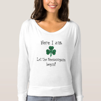 Fun St. Patrick's Day Let the Shenanigans Begin! T-shirt