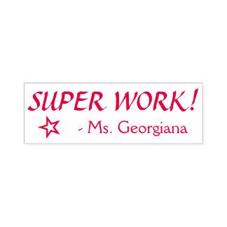 """Fun """"SUPER WORK!"""" + Teacher Name Rubber Stamp"""