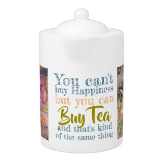 Fun Tea Quote Floral Watercolor Tea Pot