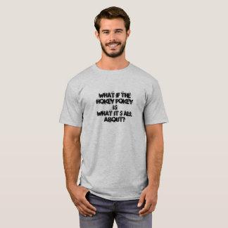 Fun Tee Shirt with Hokey Pokey saying