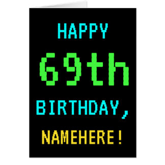 Fun Vintage/Retro Video Game Look 69th Birthday Card