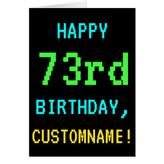 Fun Vintage/Retro Video Game Look 73rd Birthday Card