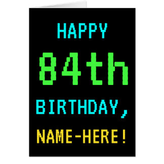 Fun Vintage/Retro Video Game Look 84th Birthday Card