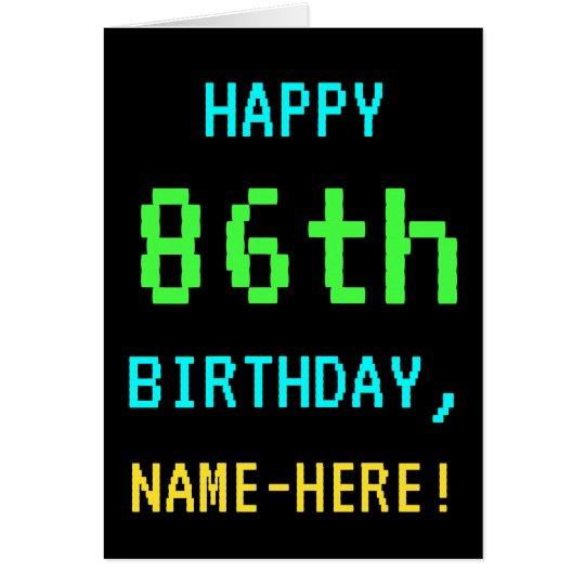 Fun Vintage/Retro Video Game Look 86th Birthday Card