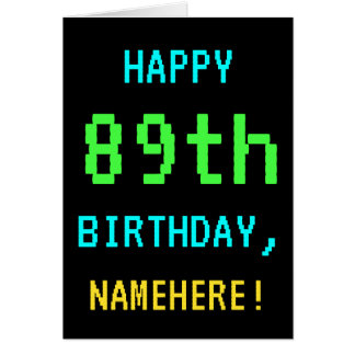 Fun Vintage/Retro Video Game Look 89th Birthday Card