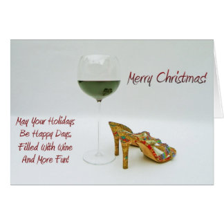 Fun Wine and Shoes Christmas Greeting Card! Card