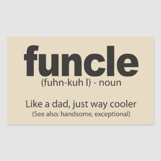 Funcle Definition Funny Quote Sticker