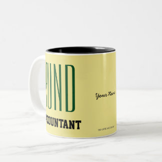 """FUND ACCOUNTANT"" Two-Tone COFFEE MUG"