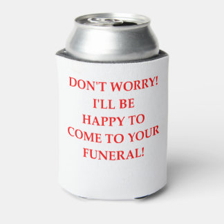 FUNERAL CAN COOLER
