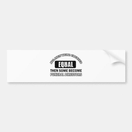 FUNERAL DIRECTORs designs Bumper Sticker
