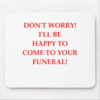 FUNERAL MOUSE PAD