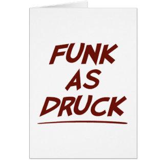 Funk As Druck is Very Drunk Card