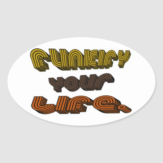 Funkify Your Life Stickers