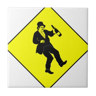 Funn Drunk Man Sign Ceramic Tile