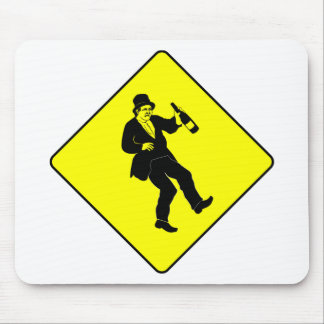 Funn Drunk Man Sign Mouse Pad