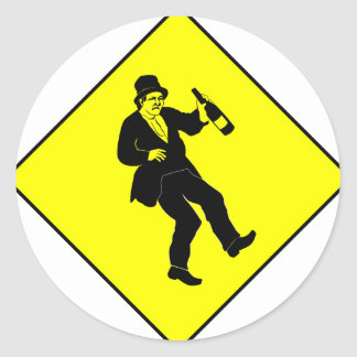 Funn Drunk Man Sign Round Sticker