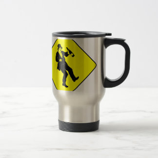 Funn Drunk Man Sign Travel Mug