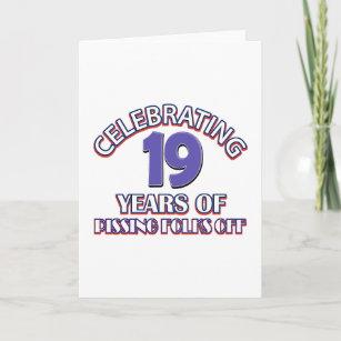 FUNNY 19 Year Birthday Designs Card