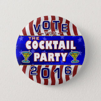 Funny 2016 Election Parody Cocktail Party 2 Inch Round Button