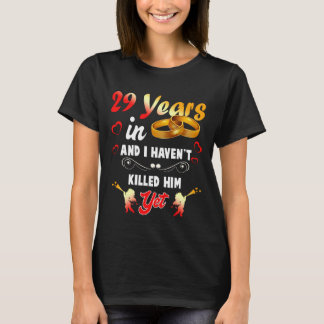 Funny 29th Anninversary Shirt. T-Shirt