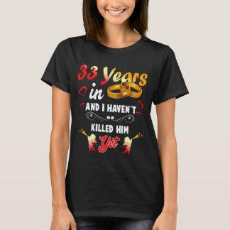 Funny 33rd Anninversary Shirt. T-Shirt