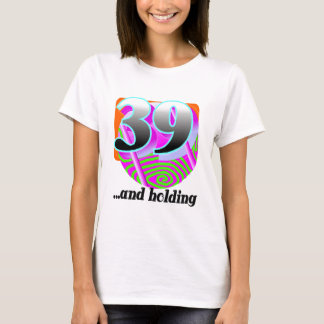 Funny 39th Birthday Gift T-Shirt