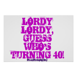 Funny 40th adult birthday poster