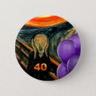 Funny 40th Birthday 2 Inch Round Button