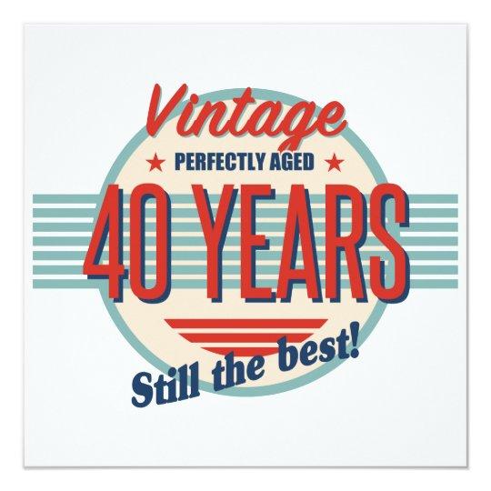 Funny 40th Birthday Old Fashioned Card