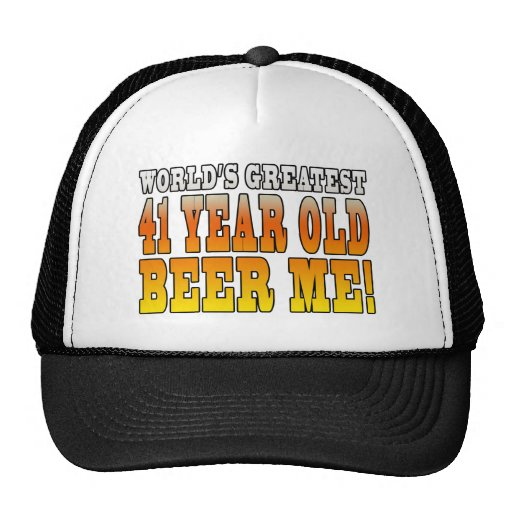 Funny 41st Birthdays : Worlds Greatest 41 Year Old Hats