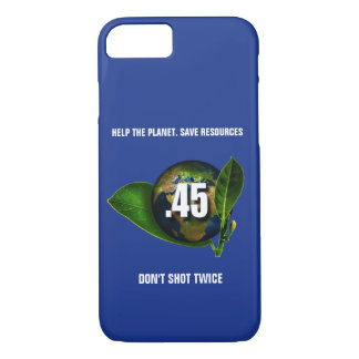 Funny .45 Caliber Weapon Don't Shot Twice iPhone 8/7 Case