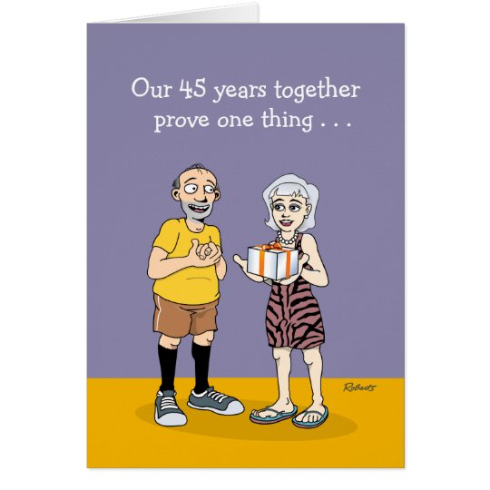 Funny 45th Anniversary Card