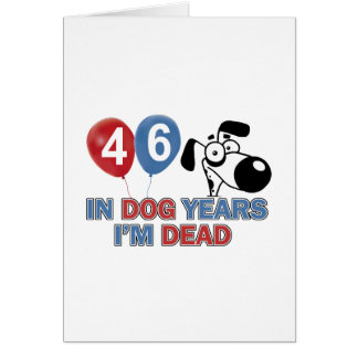 Funny 46 year old designs cards