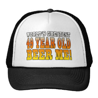 Funny 49th Birthdays : Worlds Greatest 49 Year Old Trucker Hat