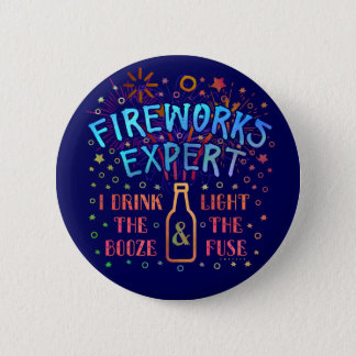 Funny 4th of July Independence Fireworks Expert V2 2 Inch Round Button