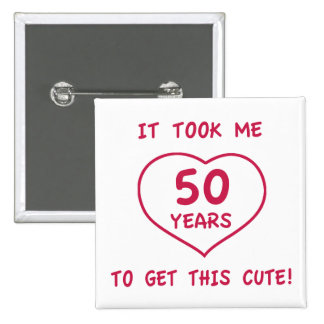 Funny 50th Birthday Gifts Heart Button