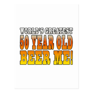 Funny 50th Birthdays : Worlds Greatest 50 Year Old Postcard
