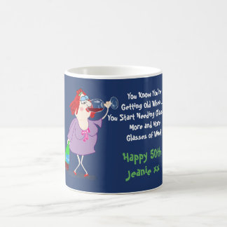 Funny 50th Getting Older Need Glasses - Of Wine! Coffee Mug