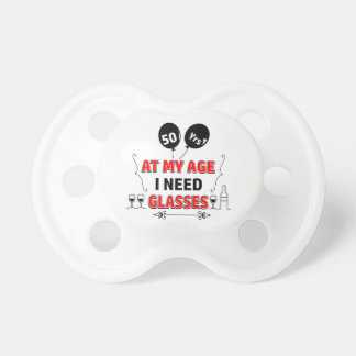 Funny 50th year birthday gift pacifier