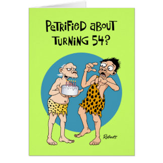 Funny 54th Birthday Greeting Card