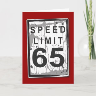 Funny 65th Birthday Speed Limit Card