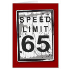 Funny 65th Birthday Speed Limit Card