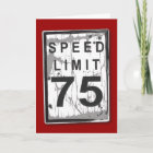 Funny 75th Birthday Speed Limit Card