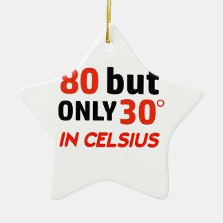 funny 80 birthday design ceramic ornament